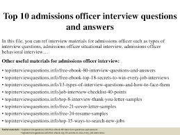 top 10 admissions officer interview questions and answers