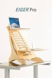 Turn Desk Into Standing Desk by Eiger Pro Standing Desk I Want A Standing Desk
