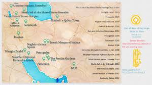 Isfahan On World Map by World Heritage Sites In Iran Visual Ly