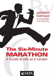 lexisnexis training on the go the six minute marathon a guide to life as a lawyer lexisnexis
