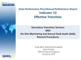 Desk Audit State Performance Plan Annual Performance Report Indicator 13