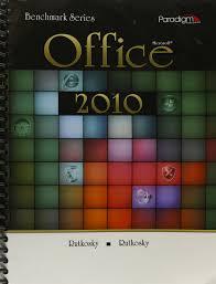 benchmark series microsoft office 2010 nita rutkosky audrey