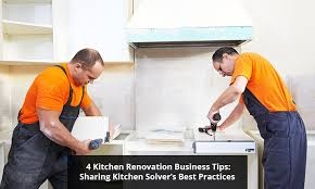 renovation tips 4 kitchen renovation business tips sharing kitchen solver s best