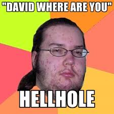 Where Are You Memes - butthurt dweller memes create meme