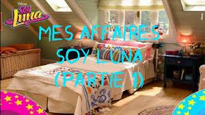 Chambre De Fille De 8 Ans by Mes Affaires Soy Luna Partie 1 Youtube