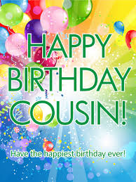 the happiest birthday happy birthday card for cousin a