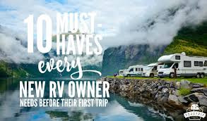 10 Must Haves For Every by 10 Must Haves Every Rv Owner Needs Right Now