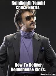 Chuck Norris Meme - rajnikanth taught chuck norris create your own meme