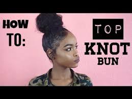 pics of black pretty big hair buns with added hair natural hair top knot bun for short hair youtube