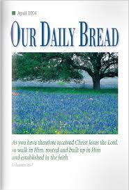 Go Light Your World Go Light Your World Our Daily Bread