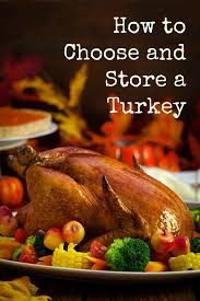 how to choose and store a turkey thanksgiving turkey