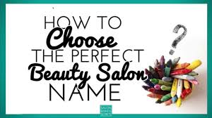 how to choose the salon name