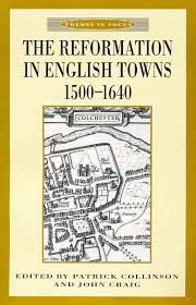 the reformation in english towns 1500 1640 department of