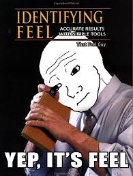 That Feel Meme - i know that feel bro meme