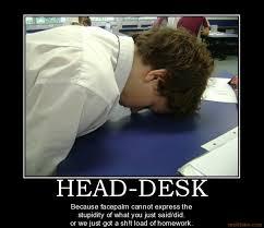 Head Desk Meme - head desk teach me pinterest funny things