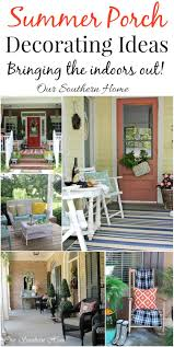 decorating ideas for porches our southern home
