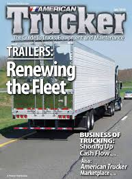 american trucker july by american trucker issuu