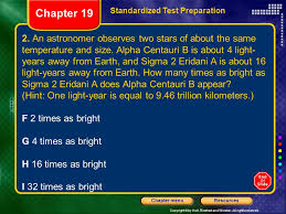 How Many Years Is A Light Year Chapter 19 Table Of Contents Section 1 Stars Ppt Download