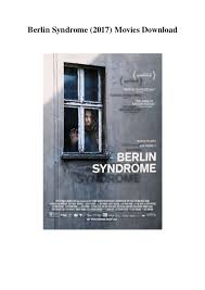 berlin syndrome 2017 movies download full hd