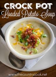 crock pot loaded baked potato soup the country cook