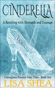 Cinderella Courageous Heroine Fairy Tales