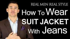 how to wear a men u0027s suit jacket with jeans how to pull off denim