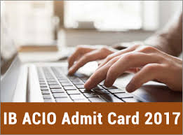 Acio Admit Card 2017 Released Ib Acio Admit Card 2017 Tier 1 Released Call Letter