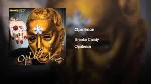 Brooke Candy Opulence Lyrics Lời Dịch Bài Hát Opulence Brooke Candy