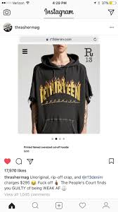 thrasher calling out r13 in recent post streetwear