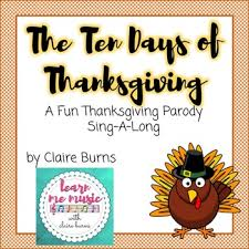 thanksgiving song ten days of thanksgiving by learn me with