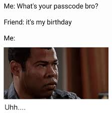 My Birthday Memes - 25 best memes about its my birthday its my birthday memes