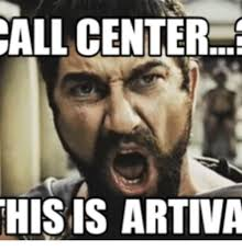 Call Center Meme - call center his is artiva call center meme on me me