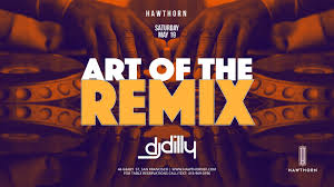 art of the table reservations art of the remix with dj dilly at hawthorn saturday may 19