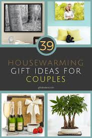 39 good housewarming gift ideas for couples moving home