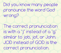 Correct Pronunciation Of Meme - god is pronounced jod but many people get it wrong gif on imgur