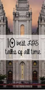 top 25 best lds talks ideas on pinterest lds conference talks
