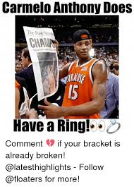 Syracuse Meme - carmelo anthony does the poststanda syracuse wins have a ring