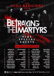 betraying the martyrs announce 2018 european uk tour metal anarchy