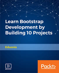 bootstrap tutorial epub learn bootstrap development by building 10 projects video packt