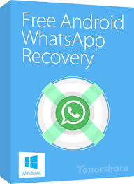 free for android official tenorshare free android whatsapp recovery recover