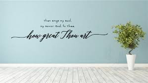 how great thou art religious church decor vinyl decal wall stickers