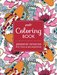 design coloring book posh coloring book japanese designs for fun and relaxation