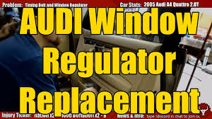 2005 audi b7 a4 window regulator replacement guide youtube