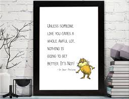 Dr Seuss Nursery Wall Decals by Dr Seuss The Lorax Quotes Printable Dr Seuss Lorax Wall