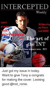 Romo Interception Meme - intercepted weekly get eli manning joe flacco or and more the art