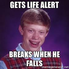 Memes About Life - 18 life alert memes that will save you from boredom sayingimages com