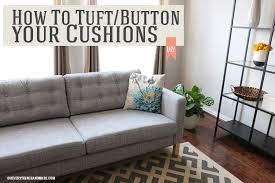 ikea sofa hack how to tuft button your ikea karlstad cushions oh everything