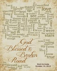 wedding quotes road bless the broken road just because songs words