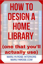 Design A Home 37 Best Library Inspiration Images On Pinterest Home Library