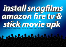 watch free movies on amazon fire tv stick snagfilms apk youtube